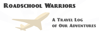 Roadschool Warriors | Travel Blog